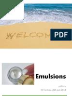 Emulsion,Fardas S1 2013