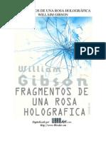 William Gibson - Fragmentos de una rosa holográfica
