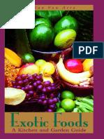 Exotic Foods by Marian Van Atta