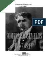 Zane Grey - Sombreros Gemelos
