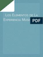 Los Elementos de La Experiencia Musical ( i )