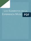 Los Elementos de La Experiencia Musical ( II )