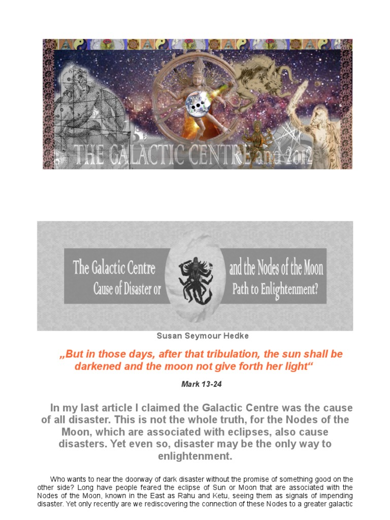 The galactic centre and the nodes of the moon cause of disaster the galactic centre and the nodes of the moon cause of disaster or path to enlightenment astrological sign astrology geenschuldenfo Images