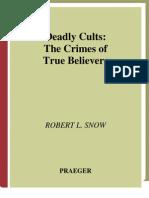 Deadly Cults - Snow, Robert L