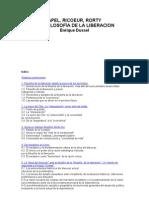 Dussel Enrique - Apel Ricoeur Rorty Y La Filosofia de La Liberacion