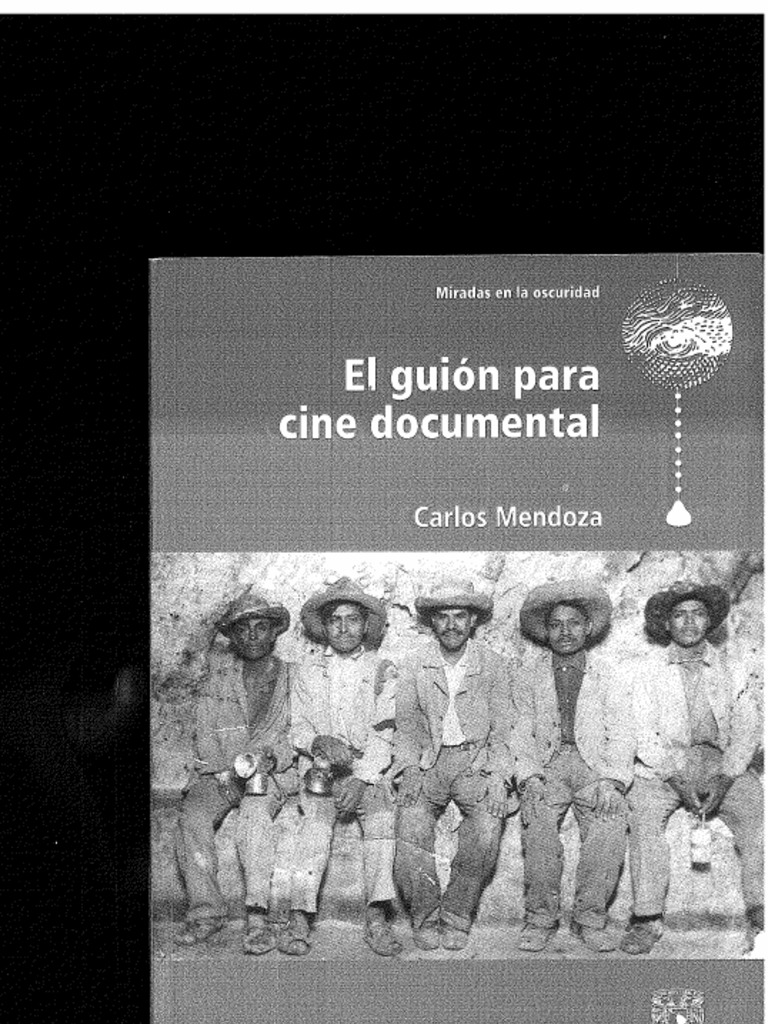 El Guion Para Cine Documental Carlos Mendoza Opt