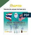 #3. Travelog Jejak Patani  2013-Ummah