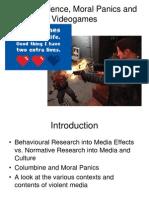 Media Violence Moral Panics and Video Games