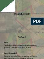 Ileus Obstrukrif Presentasi Kasus PPT