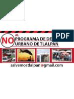 No Programa de Desarrollo Urbano de Tlalpan Al Salvemostlalpan@Gmail.com