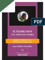 El Teatro Hoy,Una Tipologia Posible -Jf Chevallier