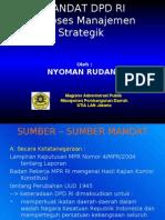 MANDAT DPD RI- Proses Manajemen Strategik