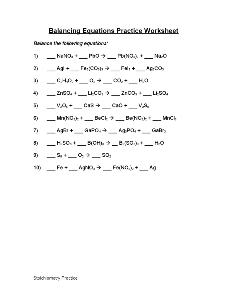 Stoichiometry Stoichiometry – Balancing Equations Practice Worksheet