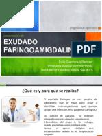 Presentación Exudado faringoamigdalino. Evila Guerrero