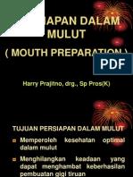 Vi-prosto 2_persiapan Dalam Mulut (1)