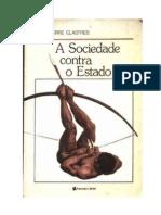 CLASTRES, Pierre. a Sociedade Contra o Estado