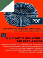 O QUE ANTES TÃO CARO NOS VENDEU A CHINA.POWERPOINT - Metodologia