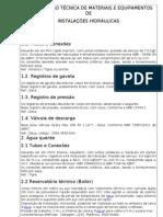 ESPECIFICAÇÃO TÉCNICA DE MATERIAIS E EQUIPAMENTOS DE