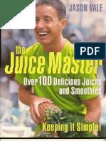 The Juice Master- Recipes