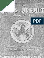 Der Orga-Urkult - Dreifache Gesunde Ernte Auf Allen Boeden Ohne Jede Duengung Und Fachpflege (1935, 76 S., Scan)
