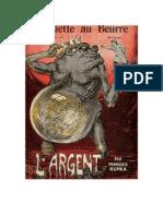 François Kupka, Il Denaro, L'Assiette au Beurre, 11 gennaio 1902.