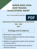Penanganan Awal Pada Pasien Trauma Maxillofasial Injury - Fkg an-2