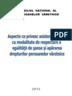 CONSILIUL NATIONAL AL PERSOANELOR VARSTNICE Aspecte Ce Privesc Asistenta Sociala CA Modalitate de Respectare a Egalitatii de Sanse Si Apararea