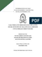 CARACTERIZACIÓN HIDROGEOLÓGICA DE LA ZONA SUR DEL MUNICIPIO DE CHALATENANGO LIMÍTROFE CON EMBALSE CERRÓN GRANDE.