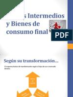 Bienes Intermedios y Bienes de Consumo Final