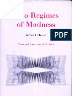 Gilles Deleuze Two Regimes of Madness 1975-1995 | Philosophical