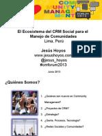 SCRM y Comunidades CMForum2013 JH