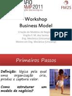 apresentaoworkshopbusinessmodelvirgiliofinal-110409131202-phpapp02