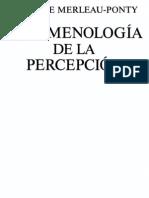 Maurice Merleau-Ponty - Fenomenologia de La Percepcion