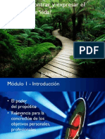Modulo 1 - Como Encontrar y Expresar El Proposito de Vida. J. Uske