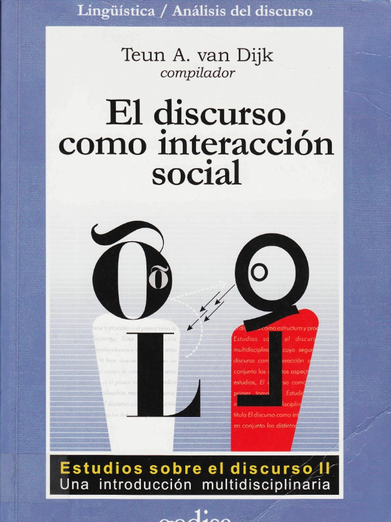 105108801 Van Dijk Teun a El Discurso Como Interaccion Social ...