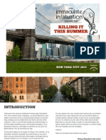 The Immaculate Infatuation Guide To Killing It This Summer New York City 2013