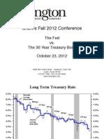 Hoisington the Fed vs the 30 Year Treasury (2012 Oct)