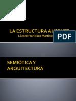 La Estructura Ausente