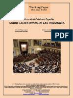 Políticas Anti-Crisis en España. SOBRE LA REFORMA DE LAS PENSIONES (Es) Anti-Crisis Policy in Spain. ON PENSION REFORM (Es) Krisiaren Aurkako Politikak Espainian. PENTSIOEN ERREFORMAZ (Es)