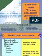 Presentazione Silvio Brusaferro - Direzione Sanitaria, Policlinico Universitario, Università degli Studi di Udine