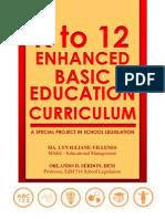 K to 12 Enhanced Basic Ed by MI Villenes (Proj in EdM514)