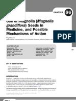 Use of Magnolia (Magnolia Grandiflora)