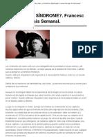 ¿CUÁL ES SU SÍNDROME_. Francesc Miralles. El País Semanal