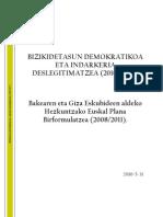 Bizikidetasun Demokratikoa Eta Indarkeria Deslegitimatzeko Plana 2010-2011