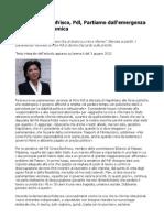 Cinzia Bonfrisco, Pdl, Partiamo dall'emergenza sociale ed economica