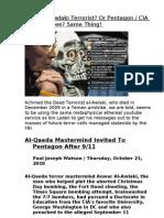 Anwar Al-Awlaki Terrorist or Pentagon CIA Employee Same Thing