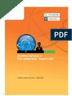 Gli infortuni sul lavoro in Friuli Venezia Giulia - Rapporto 2007
