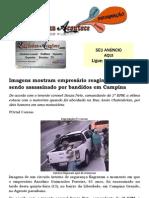 Imagens mostram empresário reagindo a assalto e sendo assassinado por bandidos em Campina