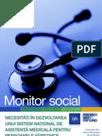 Monitor Social 5 Necesitati in Dezvoltarea Unui Sistem National de Asistenta Medicala Pentru Persoanele Virstnice