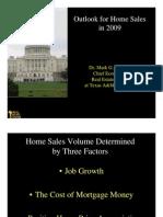 Dotzour - RE Center TX AM - Outlook for Home Sales